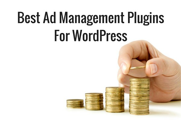 Best Ad Management Plugins For WordPress