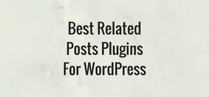 5 Best Related Posts Plugins For WordPress