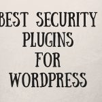 5 Best Security Plugins For wordpress