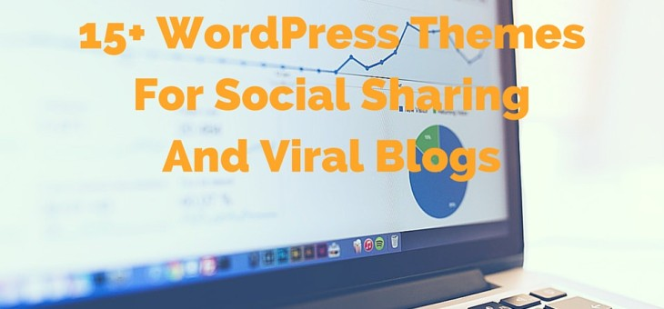15+ WordPress Themes For Social Sharing And Viral Blogs